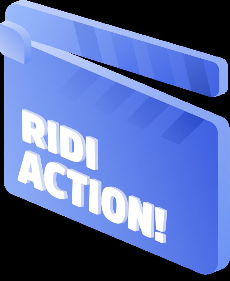 RIDI ACTION!
